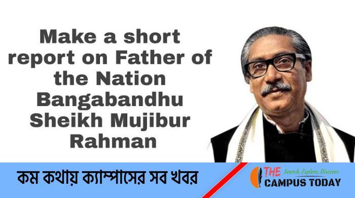 Father of the Nation Bangabandhu - Class 9 English 2nd Week Assignment Answer
